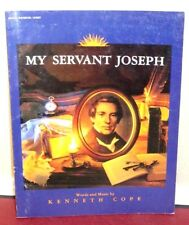 My Servant Joseph Words and Music by Kenneth Cope 1994 Revised LDS Mormon PB