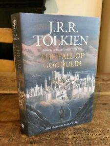 J R R Tolkien THE FALL OF GONDOLIN Illust by Alan Lee Hbk Dj Vgc 1st Ed 2018