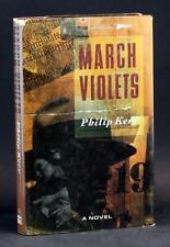 Philip Kerr 1st Ed 1989 March Violets Bernie Gunther Mystery Novel HC w/DJ