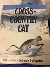 Cross Country Cat By Mary Calhoun 1979 First Edition