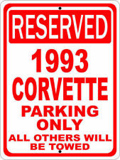 "Corvette 1993 93 Chevrolet Novelty Reserved Parking Street Sign 7""X10"""