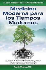 Medicina Moderna para los Tiempos Modernos: El Manual de Medicina Funcional para