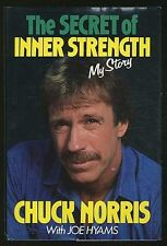 The Secret of Inner Strength: My Story by Chuck Norris, Joe Hyams