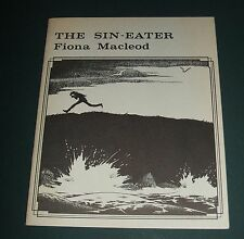 The Sin Eater by  Fiona Macleod Necronomicon Press 1st Printing Illustrated 1985