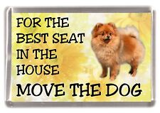 "Pomeranian Dog Fridge Magnet  ""For the Best Seat ........."" by Starprint"