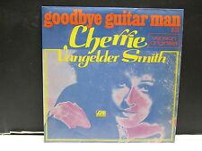 CHERRIE VANGELDER SMITH Goodbye my guitar man 10331