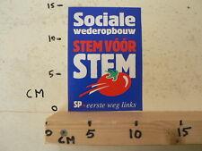STICKER,DECAL SP SOCIALISTISCHE PARTIJ WEDEROPBOUW STEM VOOR