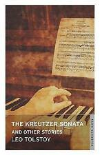 The Kreutzer Sonata and Other Stories by Leo Tolstoy (Paperback, 2015)