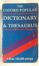 SARA HAWKER AND JOYCE M HAWKINS - THE OXFORD POPULAR DICTIONARY & THESAURUS