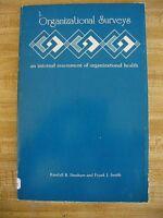 Organizational Surveys: An Internal Assessment of