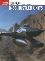 B-58 Hustler Units, Paperback by Davies, Peter E.; Laurier, Jim (ILT), Brand ...