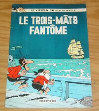 Le Trois-Mats Fantome FN le vieux nick par m. remacle - dupuis 1967 book