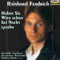 Rainhard Fendrich - Haben Sie Wien Schon Bei Nacht Gesehn CD Frühling In Berlin