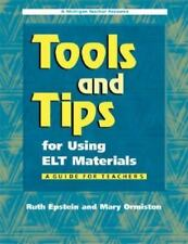 Michigan Teacher Resource: Tools and Tips for Using ELT Materials : A Guide for