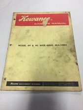 Kewanee Model 89 & 90 Wide - Wing Mulchers Owners Operators Manual