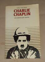 Charlie Chaplin.Un cinema per l'uomo - Carlo Tagliabue - Edizioni paoline, 1981