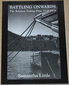 BRIXHAM FISHING FLEET WW1 Devon Fishermen Boats U-Boats First World War History