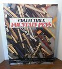 Collectable Fountain Pens By Glen Benton Bowen