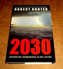 signed Robert Hunter 2030 CONFRONTING THERMAGEDDON ENVIRONMENT Change Greenpeace