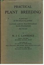 Practical Plant Breeding...W.J.C. Lawrence...HC...Gardener