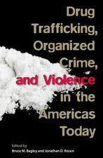 Drug Trafficking, Organized Crime, and Violence in the Americas Today (2015,...