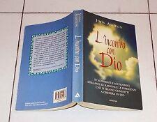 John Ashton L'INCONTRO CON DIO 50 Scienziati e la fede Armenia 2002