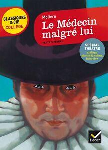 Le Médecin malgré lui: nouveau programme – Molière Hatier Classiques Collège
