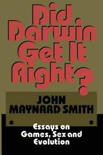 Did Darwin Get It Right?: Essays on Games, Sex and Evolution by