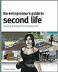 The Entrepreneur's Guide to Second Life: Making Money in the Metaverse-ExLibrary