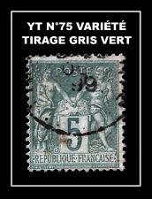 YT N°75 : TIRAGE GRIS VERT !