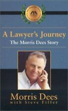A Lawyer's Journey : The Morris Dees Story by Morris Dees (2003 BRABD NEW PB)