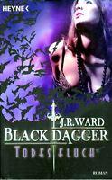 Ward - BLACK DAGGER TODESFLUCH Vampir Fantasy TB