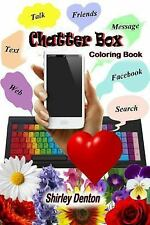Chatter Box : Coloring Book by Shirley Denton (2016, Paperback)