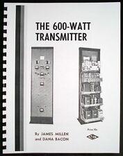National Company the 600-Watt Transmitter HAM Manual