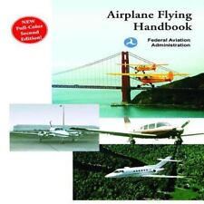 Airplane Flying Handbook: Federal Aviation Administration