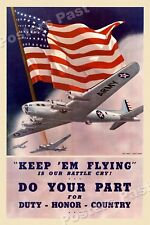 "1940s ""Keep 'Em Flying"" WWII Historic Propaganda War Poster - 16x24"