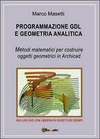 Programmazione GDL e geometria analitica  di Marco Masetti,  2015,  Youcanprint