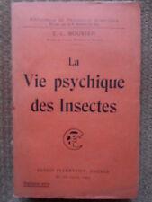 LA VIE PSYCHIQUE DES INSECTES - E. L. BOUVIERS - ED. FLAMMARION 1927