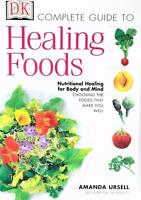 Healing Foods: Nutritional Healing for Body and Mind by Amanda Ursell 2000