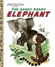 Little Golden Book: The Saggy Baggy Elephant by Byron Jackson Hardcover Classic