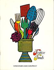 1971 Festive Foods ~ Wisconsin Gas Company Cookbook