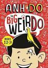 The Big Weirdo - Books 1, 2 + 3! by Anh Do (Paperback, 2016)