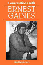 NEW Conversations with Ernest Gaines (Literary Conversations)