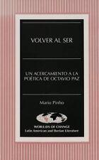 Volver al Ser: Un acercamiento a la poética de Octavio Paz (Wor(L)Ds-ExLibrary