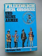 Friedrich der Grosse und seine Armee 1. Auflage 1978