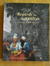 REGARDS SUR LES ANTILLES COLLECTION M. CHATILLON GRAVURES PEINTURES CARTOGRAPHIE