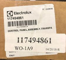 New listing 117494861* Electrolux Frigidaire Control Panel, Assm, Transpa- Genuine Oem
