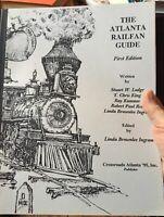 Stuart W. Lodge, Linda Brownlee Ingram / Atlanta Railfan Guide 1st edit 1995