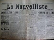 WW1 BATAILLE DE L'AISNE OFFENSIVE RUSSE LE NOUVELLISTE DE LYON 18/9/1914