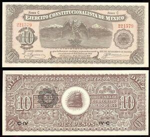 Mexico S-525a; M-935a Ejer Constitucionalista $10 C, C-IV-C, 30.3.1914 UNC